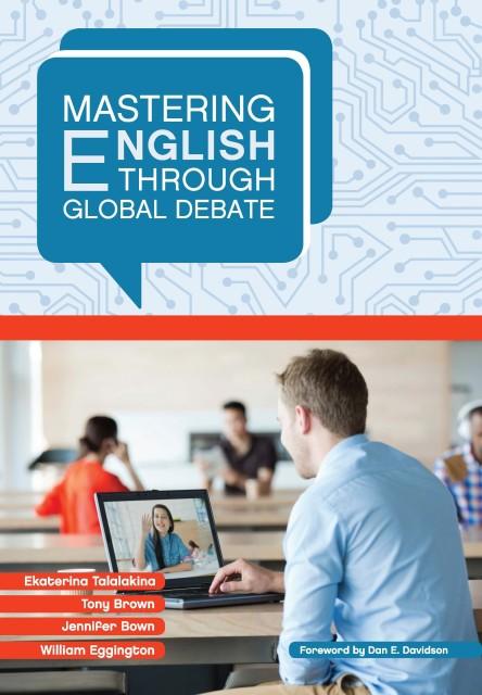 Mastering English through Global Debate. 4rd repr. ed.